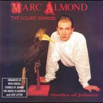 Marc Almond & The Willing Sinners, Stories Of Johnny