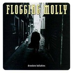 Flogging Molly, Drunken Lullabies