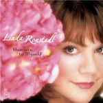 Linda Ronstadt, Hummin' to Myself