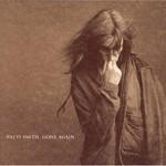 Patti Smith, Gone Again