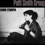 Patti Smith Group, Radio Ethiopia