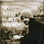 Roddy Woomble, My Secret Is My Silence