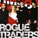 Rogue Traders, Here Come the Drums