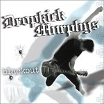 Dropkick Murphys, Blackout
