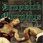 Dropkick Murphys, The Warrior's Code mp3