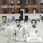 Eskimo Joe, A Song Is a City