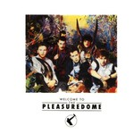 Frankie Goes to Hollywood, Welcome to the Pleasuredome