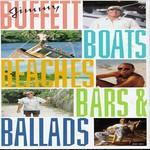 Jimmy Buffett, Boats, Beaches, Bars and Ballads