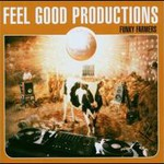 Feel Good Productions, Funky Farmers