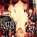 Lamb of God, As the Palaces Burn