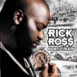 Rick Ross, Port of Miami mp3