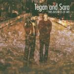 Tegan and Sara, This Business of Art