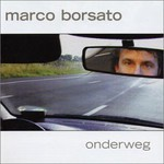 Marco Borsato, Onderweg