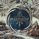Mastodon, Call of the Mastodon