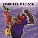 Fishbelly Black, Fishbelly Black
