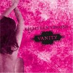 Eighteen Visions, Vanity