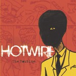 Hotwire, The Routine