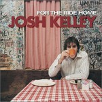 Josh Kelley, For the Ride Home