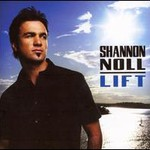 Shannon Noll, Lift