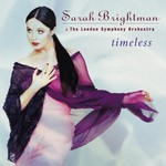 Sarah Brightman, Timeless / Time to Say Goodbye