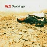 RJD2, Deadringer