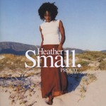 Heather Small, Proud