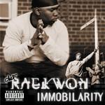 Raekwon, Immobilarity