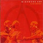 Wishbone Ash, Clan Destiny