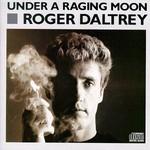 Roger Daltrey, Under a Raging Moon