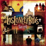 Los Lonely Boys, Sacred