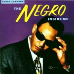 Barry Adamson, The Negro Inside Me