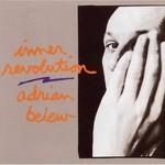 Adrian Belew, Inner Revolution