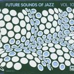 Various Artists, Future Sounds of Jazz, Volume 10