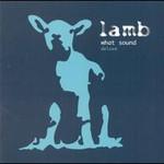 Lamb, What Sound