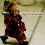 Lemongrass, Voyage au centre de la terre