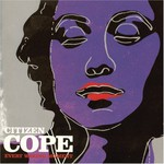 Citizen Cope, Every Waking Moment mp3