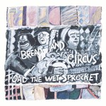 Toad the Wet Sprocket, Bread and Circus