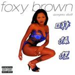 Foxy Brown, Chyna Doll