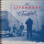 Lifehouse, Stanley Climbfall