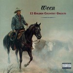 Ween, 12 Golden Country Greats mp3
