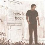 Howie Beck, Howie Beck