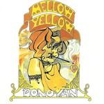 Donovan, Mellow Yellow