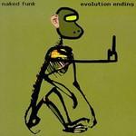 Naked Funk, Evolution Ending