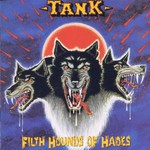 Tank, Filth Hounds of Hades