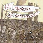 The Decemberists, Her Majesty the Decemberists mp3