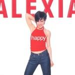 Alexia, Happy