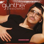 Gunther, Pleasureman