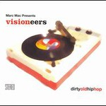 Visioneers, Dirty Old Hip Hop