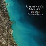 Umphrey's McGee, Anchor Drops