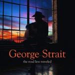 George Strait, The Road Less Traveled